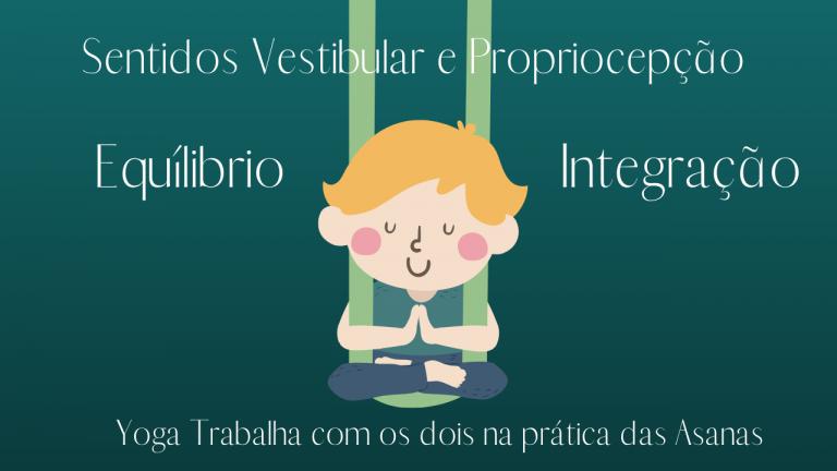 benefícios do hatha yoga para crianças e os sentidos vestibular e propriocepção
