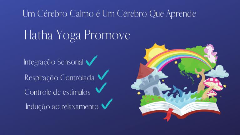 os benefícios do hatha yoga para crianças e como ajuda no aprendizado